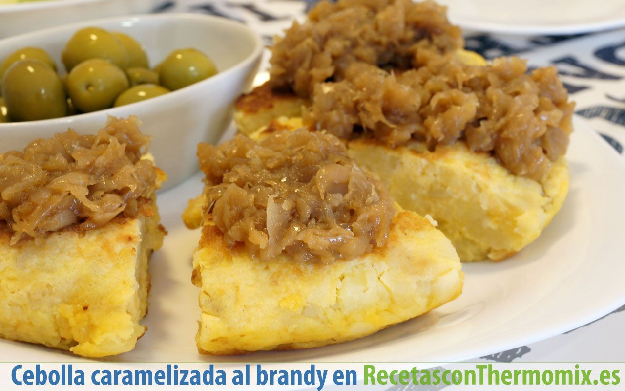 Cebolla caramelizada al Brandy Thermomix con tortilla
